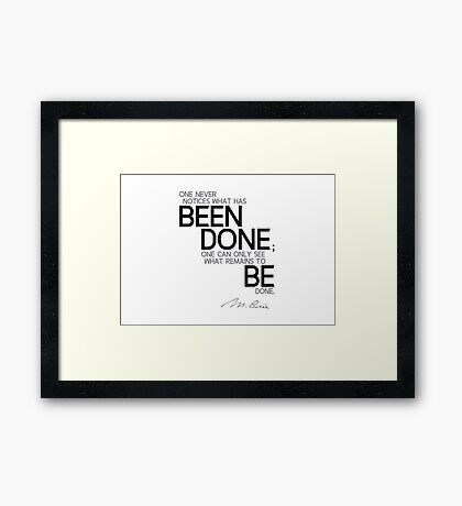 what remains to be done - marie curie Framed Print