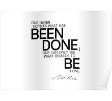 what remains to be done - marie curie Poster