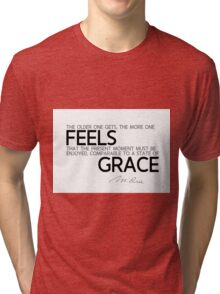 the older one gets, feels grace - marie curie Tri-blend T-Shirt