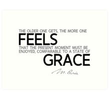 the older one gets, feels grace - marie curie Art Print