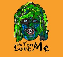 Old Gregg - Mighty Boosh - Do You Love Me? Unisex T-Shirt