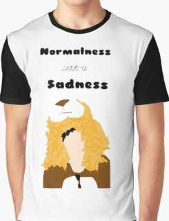 Normalness Leads to Sadness Graphic T-Shirt