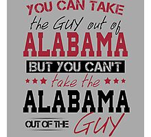You can't take the Alabama out of the guy Photographic Print