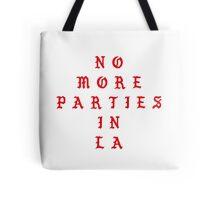 No More Parties In LA Tote Bag