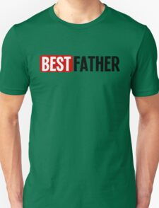 BEST FATHER T-Shirt