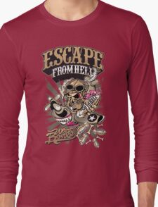 Escape from hell Long Sleeve T-Shirt