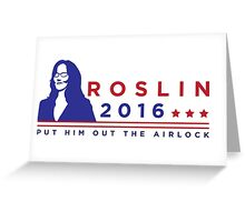 """ROSLIN 2016 - """"PUT HIM OUT THE AIRLOCK!"""" Greeting Card"""