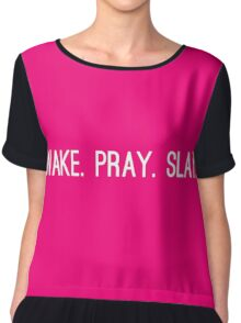Wake Pray Slay Chiffon Top