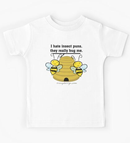 Insect Puns Bug Me Funny Bumble Bees Kids Tee