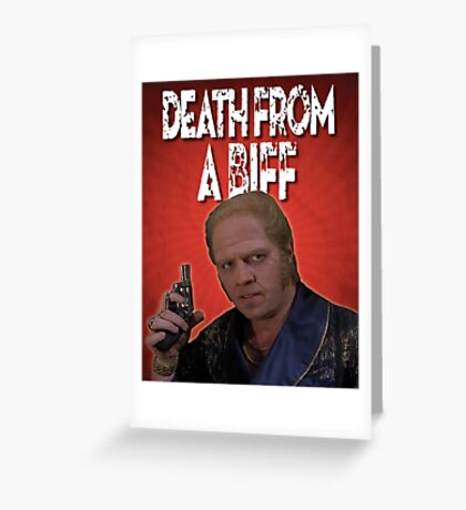 Death from a Biff! Greeting Card