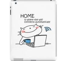 Home is where the wifi connects automatically / Cat doodle iPad Case/Skin