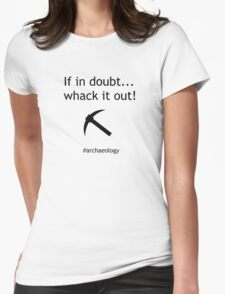 If In Doubt... Whack It Out! Womens Fitted T-Shirt