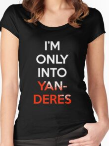 I'm Only Into Yanderes Anime Manga Shirt Women's Fitted Scoop T-Shirt