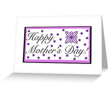 Happy Mother's Day! card Greeting Card