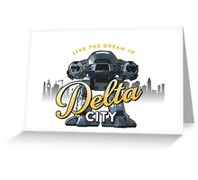 Delta City Greeting Card