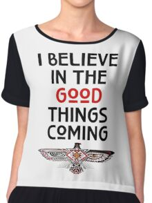 "Nahko and Medicine for the People - ""I believe in the good things coming"" v2 Chiffon Top"