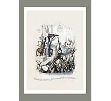 Without music, life would be a mistake.  Nietzsche and Grandville Photographic Print