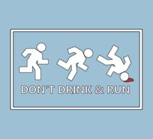 Don't drink and run, just a friendly reminder no.2 Kids Tee