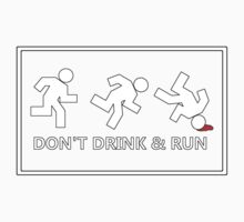 Don't drink and run, just a friendly reminder no.2 One Piece - Short Sleeve