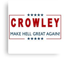 Crowley for President 2 Canvas Print