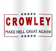 Crowley for President 2 Poster