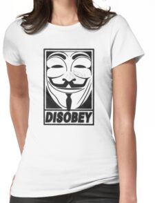 Guy Fawkes/Anonymous/V for Vendetta: DISOBEY Womens Fitted T-Shirt