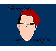 """Hello Everybody"" - Markplier Photographic Print"
