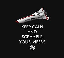 KEEP CALM AND SCRAMBLE YOUR VIPERS Unisex T-Shirt