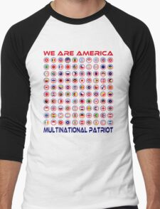 We Are America Multinational Patriot Flag Collective 2.0 Men's Baseball ¾ T-Shirt