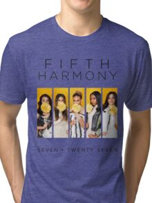 Fifth Harmony 7/27 (Flowers) Tri-blend T-Shirt
