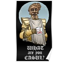 What are you casul? Poster