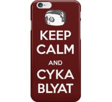 Keep Calm and Cyka Blyat iPhone Case/Skin