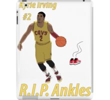 Kyrie Irving - R.I.P. Ankles iPad Case/Skin