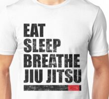 Eat Sleep Breathe Jiu Jitsu Unisex T-Shirt