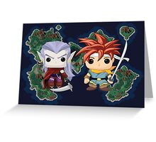 Crono & Magus Greeting Card