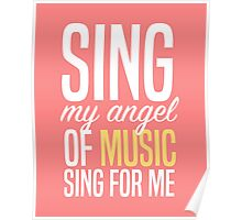 Sing, My Angel Of Music Poster