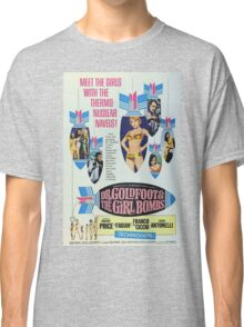 DR. Goldfoot & the girls Bombs Classic T-Shirt