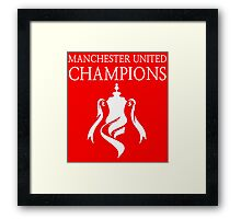 Manchester United Champions Fa Cup 2016  Framed Print