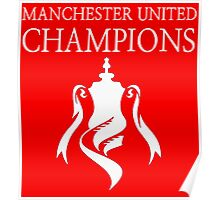 Manchester United Champions Fa Cup 2016  Poster