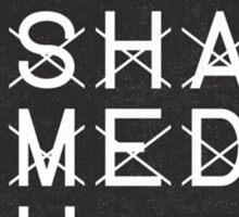 Unashamed  Sticker