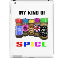 My Kind Of SPICE iPad Case/Skin
