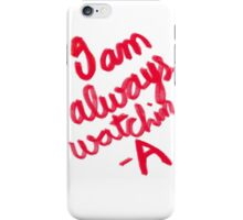 Pretty Little liars 'A' Quotes iPhone Case/Skin