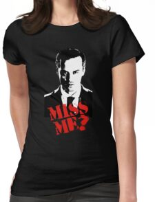 Sherlock - Miss Me (Moriarty) Womens Fitted T-Shirt