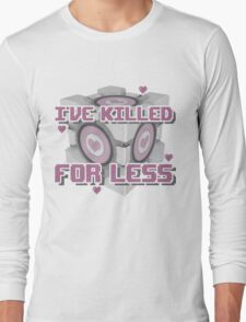 Killed for Less Long Sleeve T-Shirt