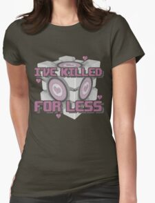 Killed for Less Womens Fitted T-Shirt