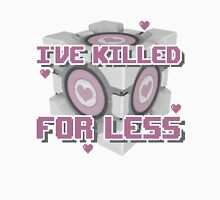Killed for Less Unisex T-Shirt