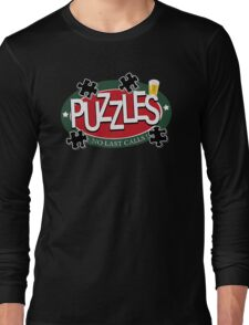 PUZZLES BAR - NO LAST CALLS! Long Sleeve T-Shirt