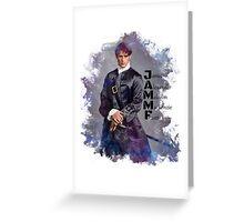 Outlander/Jamie Fraser/JAMMF Greeting Card