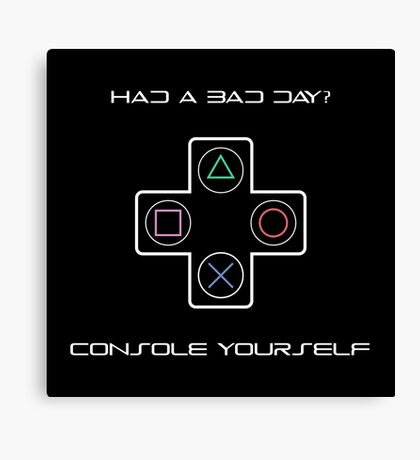 Console Yourself Canvas Print