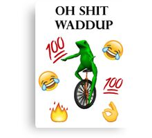 oh shit waddup here come dat boi meme Canvas Print